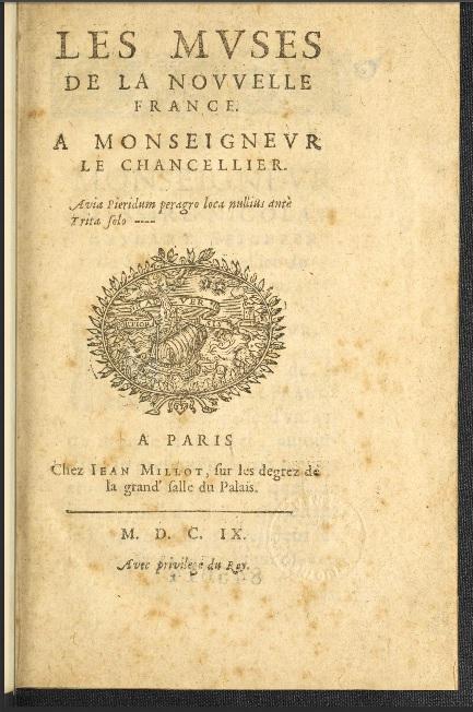 Les muses de la Nouvelle France / [par Marc Lescarbot], Paris :Chez Jean Milot,1609.
